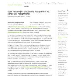 Open Pedagogy – Disposable Assignments vs. Renewable Assignments