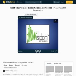 Most Trusted Medical Disposable Gloves