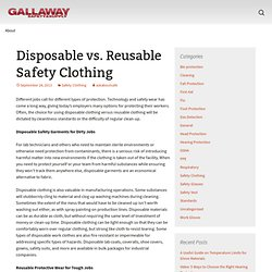 Disposable vs. Reusable Safety Clothing