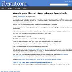 Waste Disposal Methods - Ways to Prevent Contamination