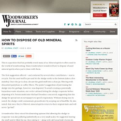 How to Dispose of Old Mineral Spirits