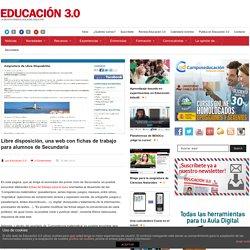 Libre disposición, una web con fichas de trabajo para alumnos de Secundaria