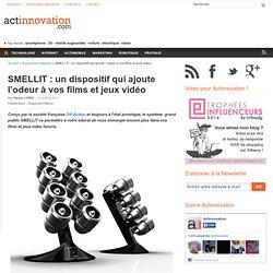 SMELLIT : un dispositif qui ajoute l'odeur à vos films et jeux vidéo