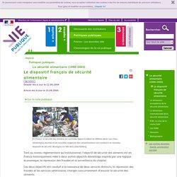 Le dispositif français de sécurité alimentaire,. La sécurité alimentaire (1990-2003). Politiques publiques