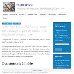 « ENTRER EN CLASSE » : un rituel de passage organisé autour d'un dispositif attentionnel – FEYDERCOOP