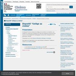 """Dispositif """"Collège au cinéma"""" — Cinéma"""