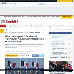Nice: un dispositif de sécurité «pertinent» mais des problèmes de communication