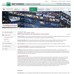 BNP Paribas renforce son dispositif de communication
