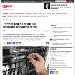 L'armée belge dévoile son dispositif de cybersécurité