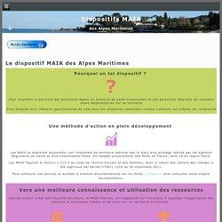 Le dispositif MAIA des Alpes Maritimes