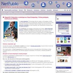Dispositif d'éducation numérique au Cloud Computing : Fiches pratiques, brochures et affiches