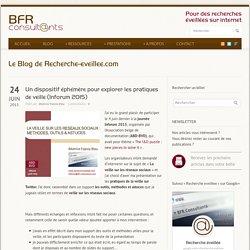Un dispositif éphémère pour explorer les pratiques de veille (Inforum 2015) - Recherche éveillée