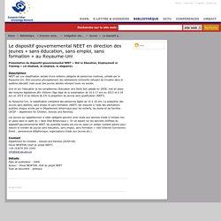 EUKN France - Le dispositif gouvernemental NEET en direction des jeunes « sans éducation, sans emploi, sans formation » au Royaume-Uni