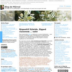 Dispositif Hybride, flipped classroom ... suite