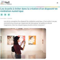 Dispositif de médiation numérique : les écueils à éviter - NELL MUSEUM
