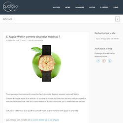 L' Apple Watch comme dispositif médical ?