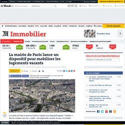 La mairie de Paris lance un dispositif pour mobiliser les logements vacants