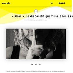 Alias, le dispositif qui musèle les assistants vocaux