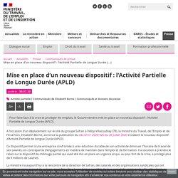Mise en place d'un nouveau dispositif : l'Activité Partielle de Longue Durée (APLD) - Ministère du Travail, de l'Emploi et de l'Insertion