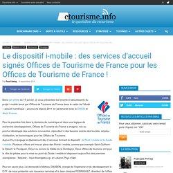 Le dispositif i-mobile : des services d'accueil signés Offices de Tourisme de France pour les Offices de Tourisme de France !