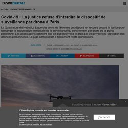 Covid-19 : La justice refuse d'interdire le dispositif de surveillance par drone à Paris