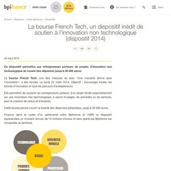 La bourse French Tech, un dispositif inédit de soutien à l'innovation non technologique (dispositif 2014)