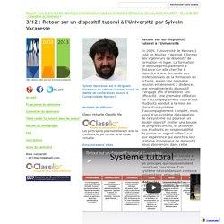 3/12 : Retour sur un dispositif tutoral à l'Université par Sylvain Vacaresse - t@d > tutorat à distance