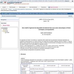 Avis relatif à l'agrément de dispositifs de traitement des eaux usées domestiques et fiches techniques correspondantes