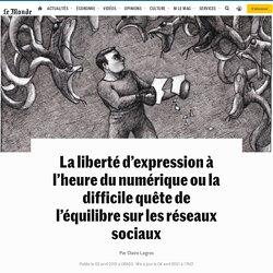 Réseaux sociaux et liberté d'expression: inventer des dispositifs pour«protégernos démocraties»