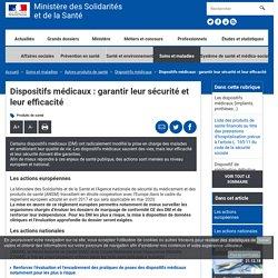 Dispositifs médicaux : garantir leur sécurité et leur efficacité
