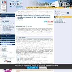 ULIS (unités localisées pour l'inclusion scolaire) : dispositifs collectifs au sein d'un établissement du second degré