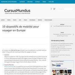 10 dispositifs de mobilité pour voyager en Europe » CursusMundus.com - Le portail de la mobilité internationale des jeunes