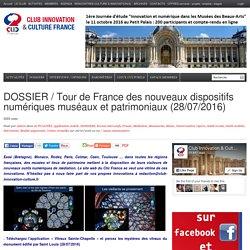 DOSSIER / Tour de France des nouveaux dispositifs numériques muséaux et patrimoniaux (28/07/2016)