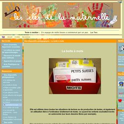 Les Clés de la Maternelle - Des dispositifs pédagogiques - La boite à mots
