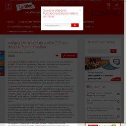 """Intégrer les usages du """"Web 2.0"""" aux dispositifs de formation"""