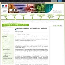 DREAL GRAND EST 23/06/16 Les dispositifs de soutien pour l'utilisation de la biomasse