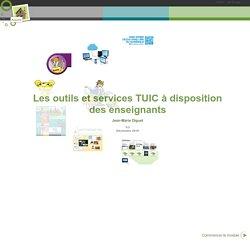 Les outils et services TUIC à disposition des enseignants