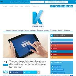 7 types de publicités Facebook : disposition, contenu, ciblage et tarification