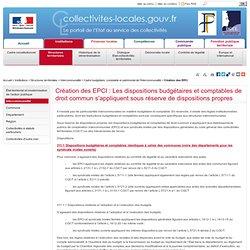 Création des EPCI : Les dispositions budgétaires et comptables de droit commun s'appliquent sous réserve de dispositions propres