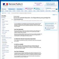 Loi sur les activités bancaires: les dispositions pour protéger les consommateurs