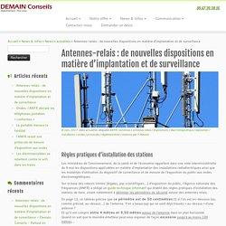 Antennes-relais : de nouvelles dispositions en matière d'implantation et de surveillance - Demain Conseils - Partout en France - Objectivement