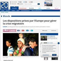 Les dispositions prises par l'Europe pour gérer la crise migratoire