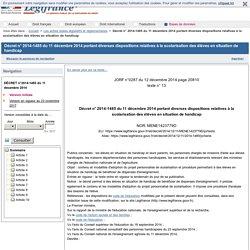Décret n° 2014-1485 du 11 décembre 2014 portant diverses dispositions relatives à la scolarisation des élèves en situation de handicap