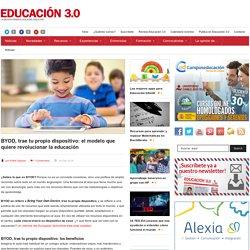 BYOD, trae tu propio dispositivo: el modelo que quiere revolucionar la educación