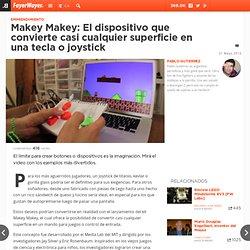 Makey Makey: El dispositivo que convierte casi cualquier su