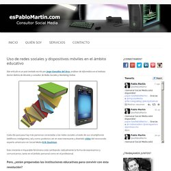 Uso de redes sociales y dispositivos móviles en el ámbito educativo