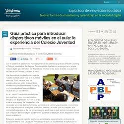 Guía práctica para introducir dispositivos móviles en el aula: la experiencia del Colexio Juventud