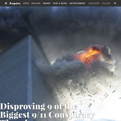 Disproving 9 of the Biggest 9/11 Conspiracy Theories