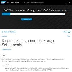 Dispute Management for Freight Settlements - SAP Help Portal