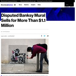 Disputed Banksy Mural Sells for More Than $1.1 Million